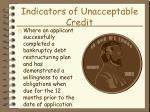 indicators of unacceptable credit33
