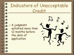 indicators of unacceptable credit34
