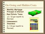 on going and hidden costs
