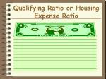 qualifying ratio or housing expense ratio