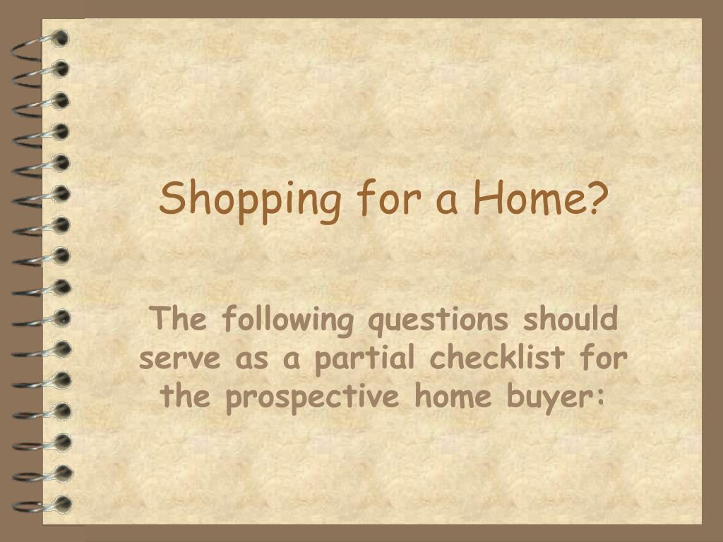 Shopping for a Home?