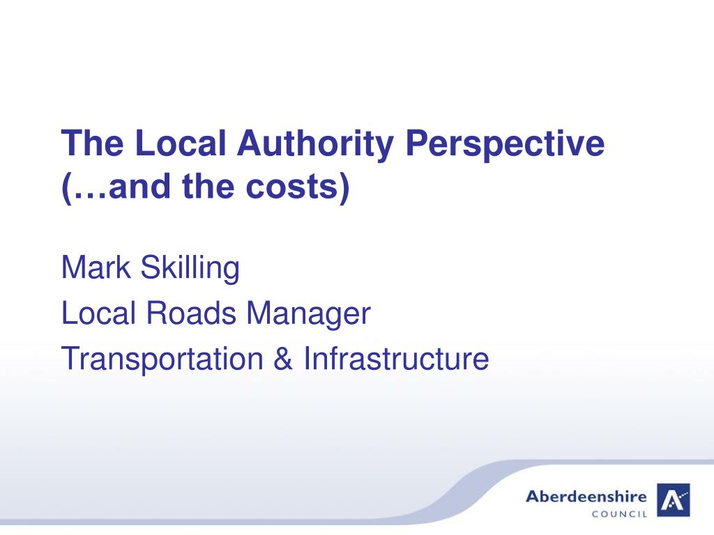 the local authority perspective and the costs l.