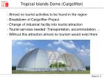 tropical islands dome cargolifter