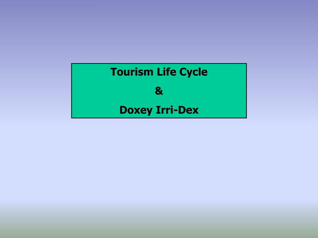 Tourism Life Cycle