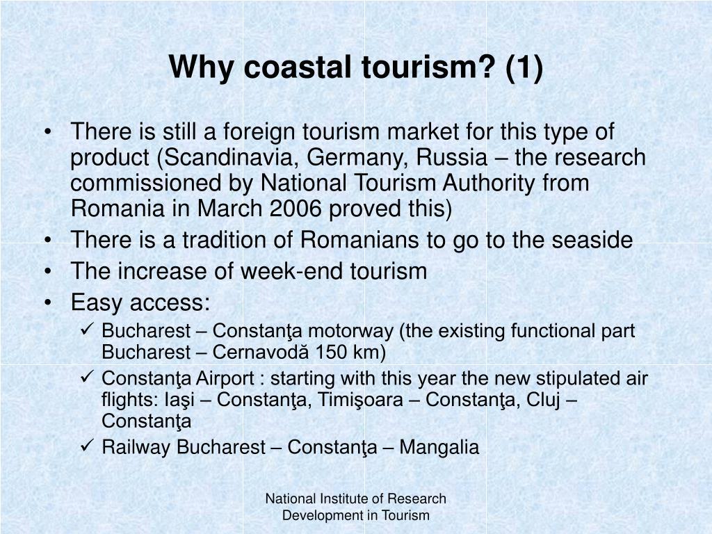 Why coastal tourism? (1)