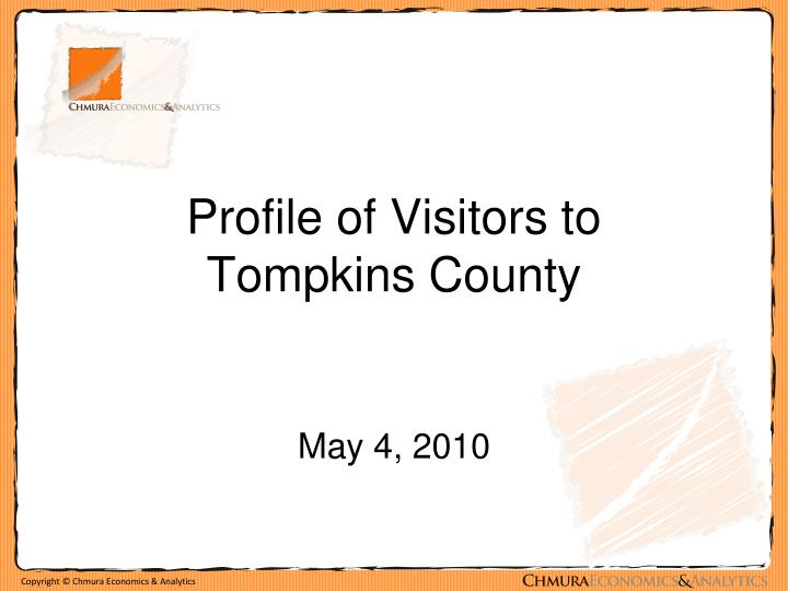 Profile of visitors to tompkins county