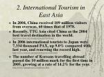 2 international tourism in east asia