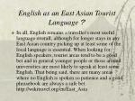 english as an east asian tourist language