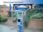 bristol street terminals