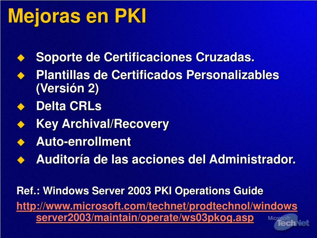 Mejoras en PKI
