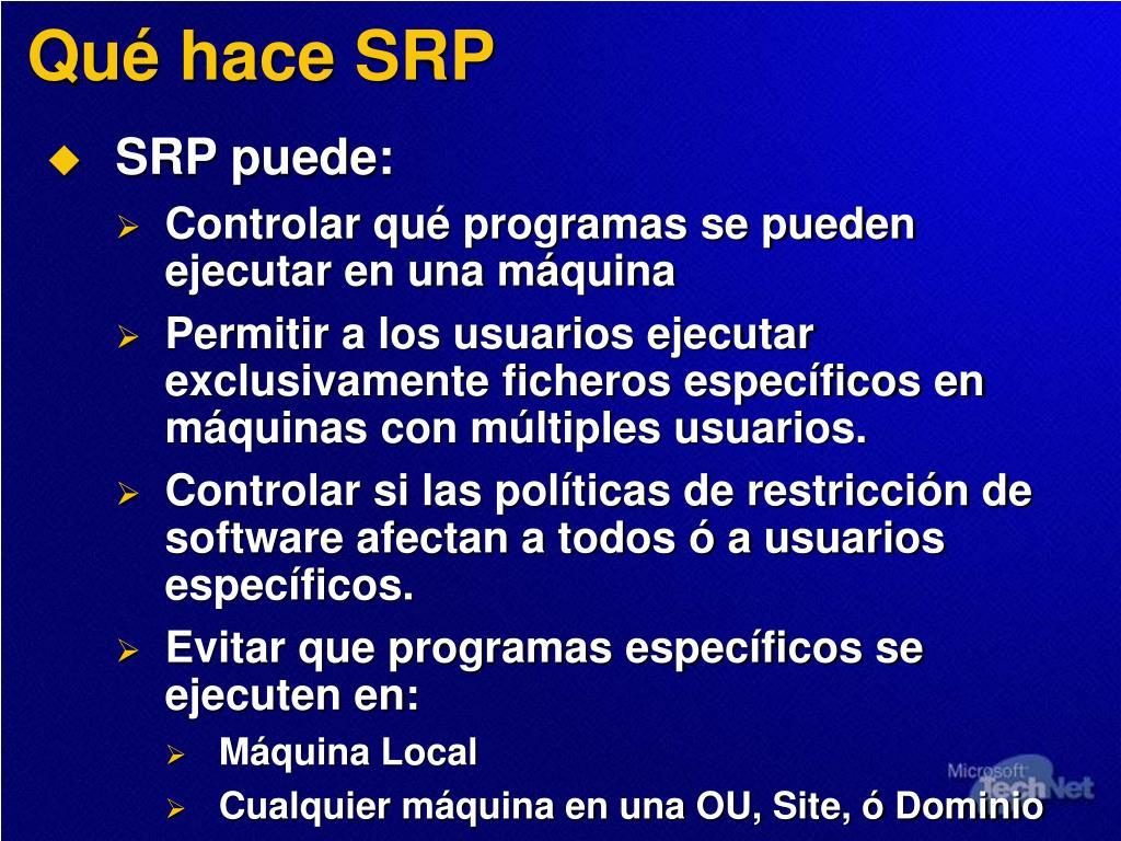 Qué hace SRP