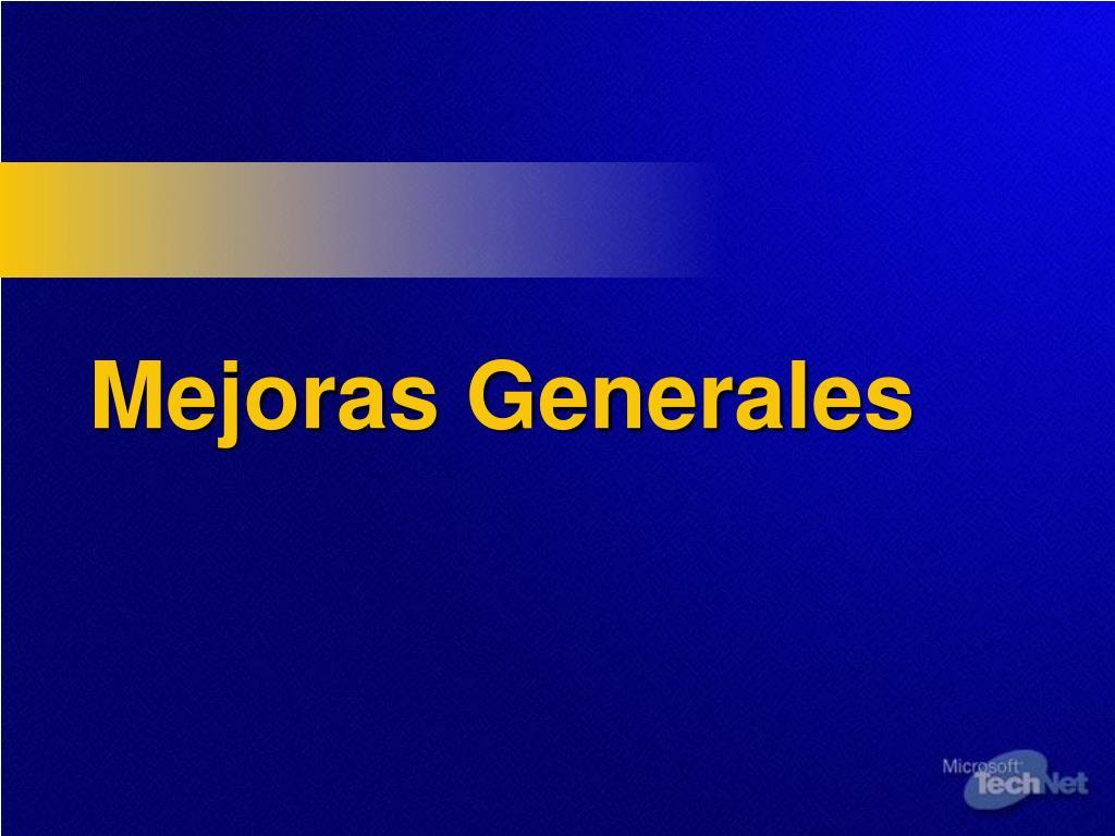 Mejoras Generales