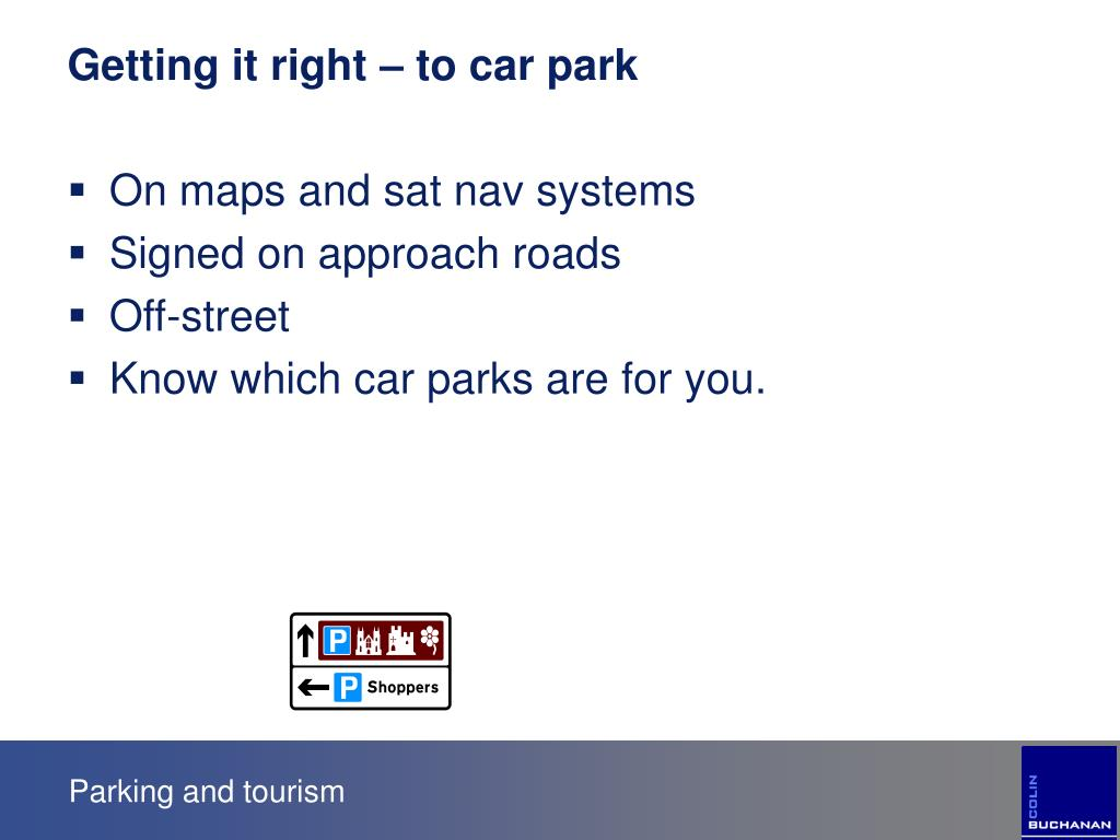 Getting it right – to car park