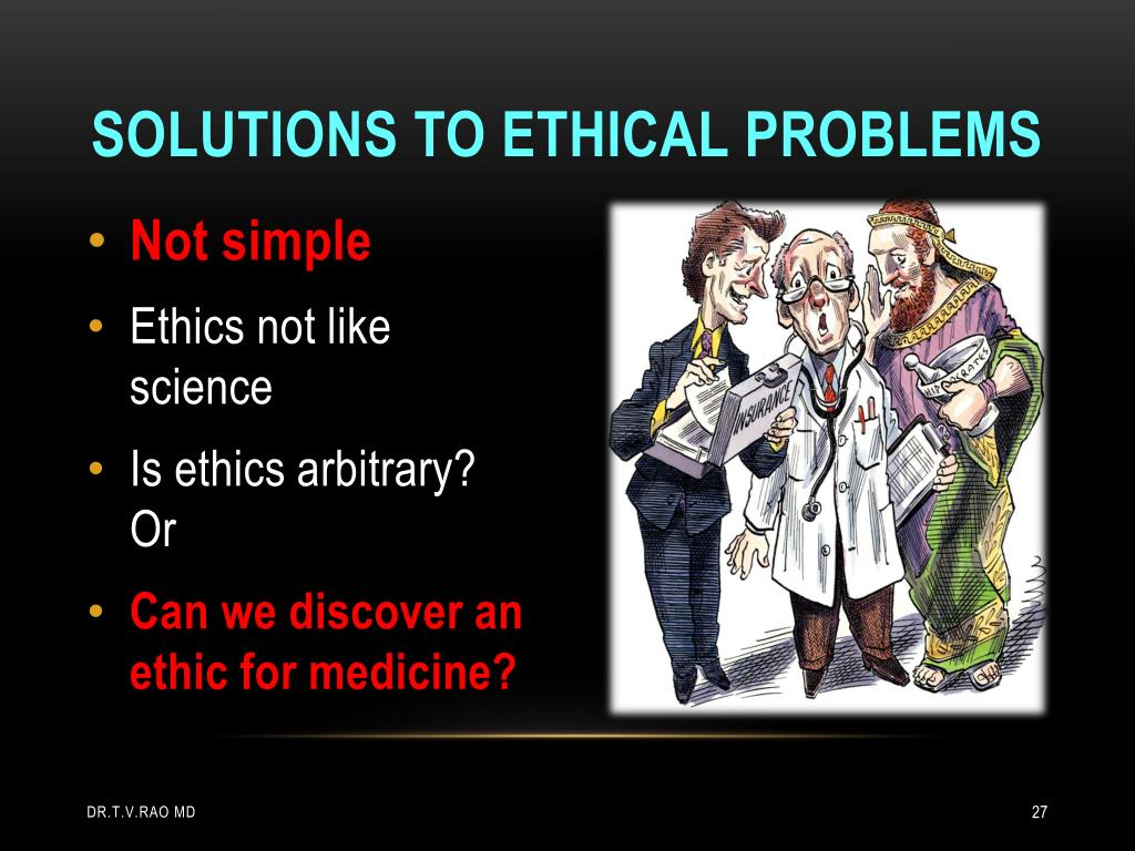 Solutions to Ethical Problems