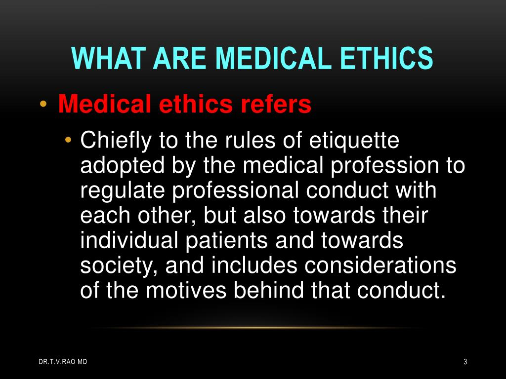 What are medical ethics