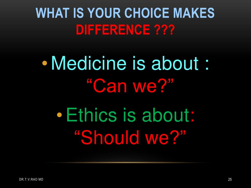 What is your choice makes