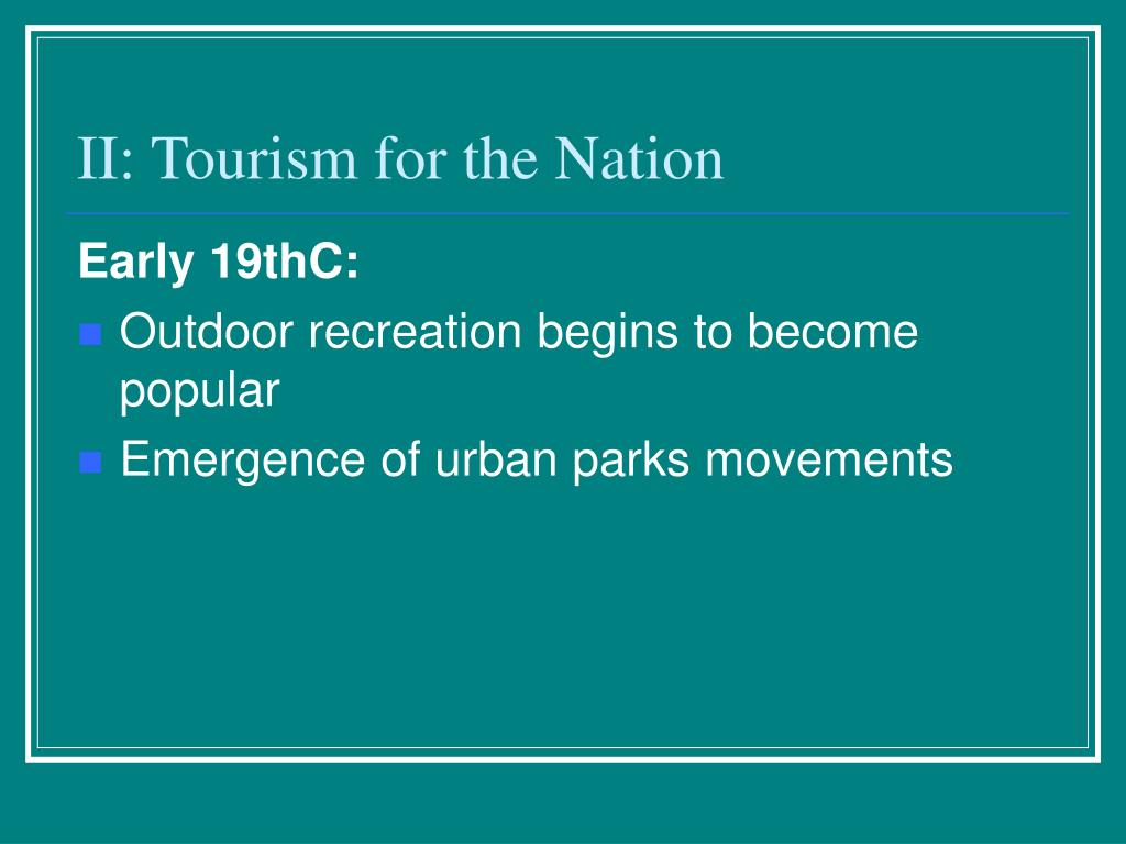 II: Tourism for the Nation