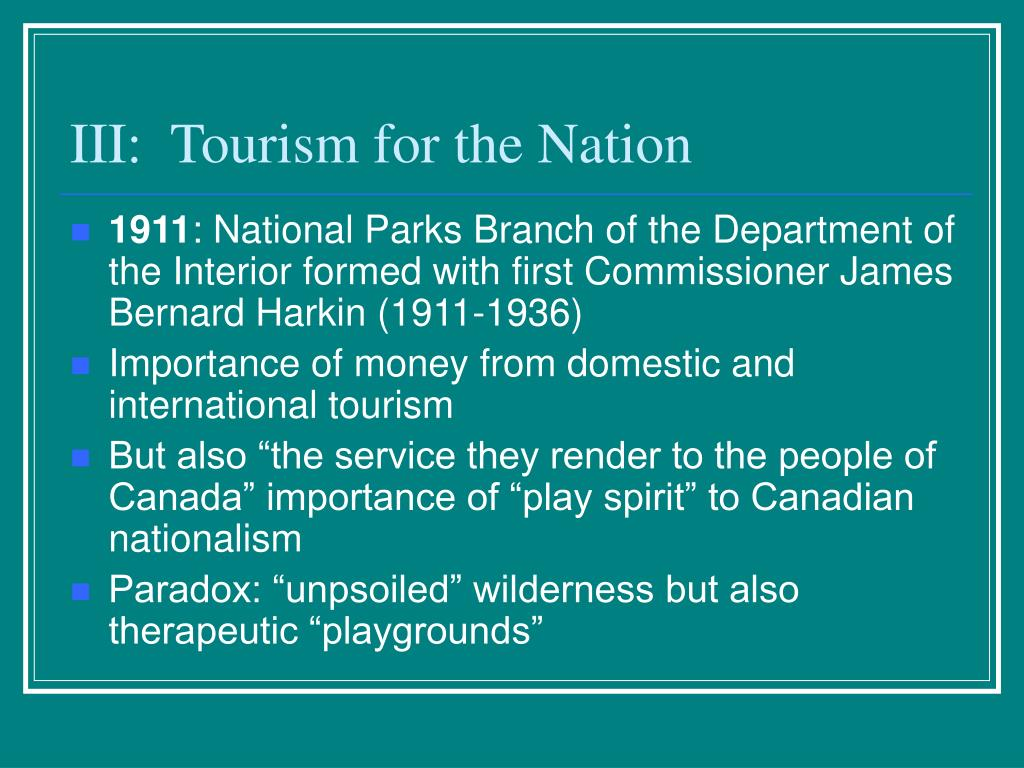 III:  Tourism for the Nation