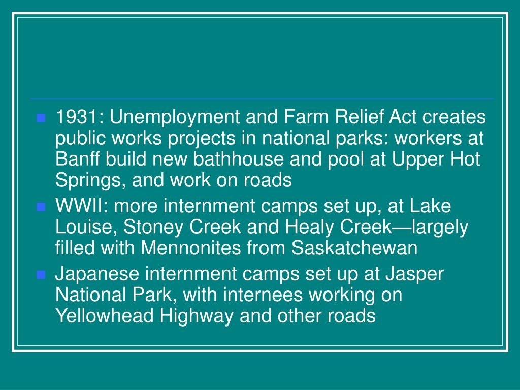 1931: Unemployment and Farm Relief Act creates public works projects in national parks: workers at Banff build new bathhouse and pool at Upper Hot Springs, and work on roads
