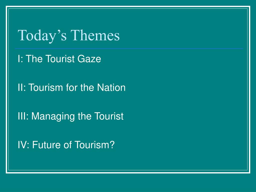 Today's Themes