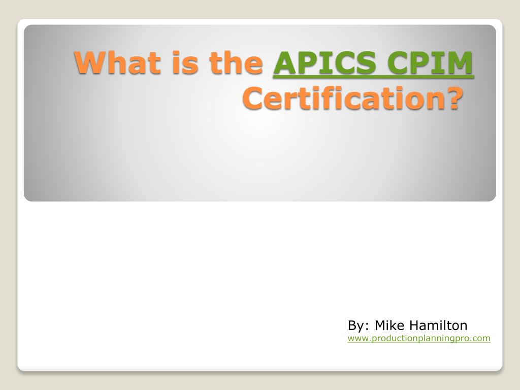 Ppt Apics Certification And Cpim Practice Questions Powerpoint