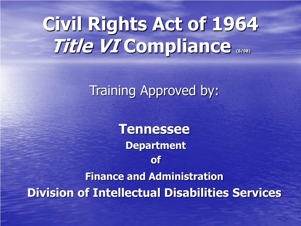 civil rights act of 1964 title vi compliance 6 08 l.