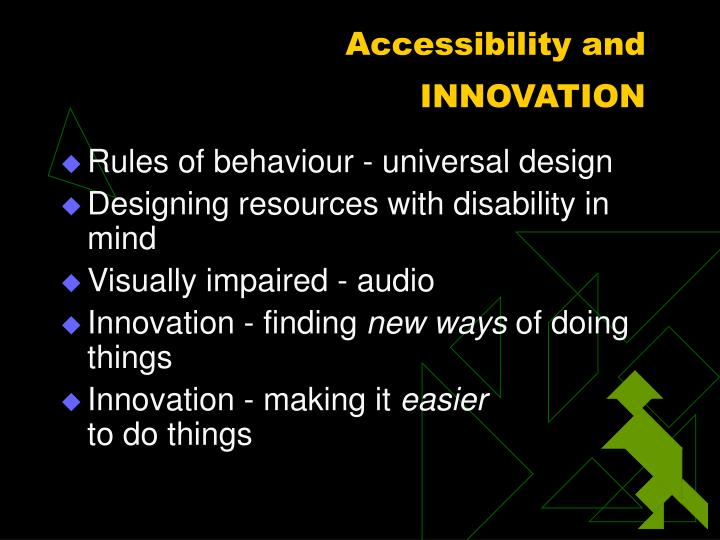 Accessibility and innovation