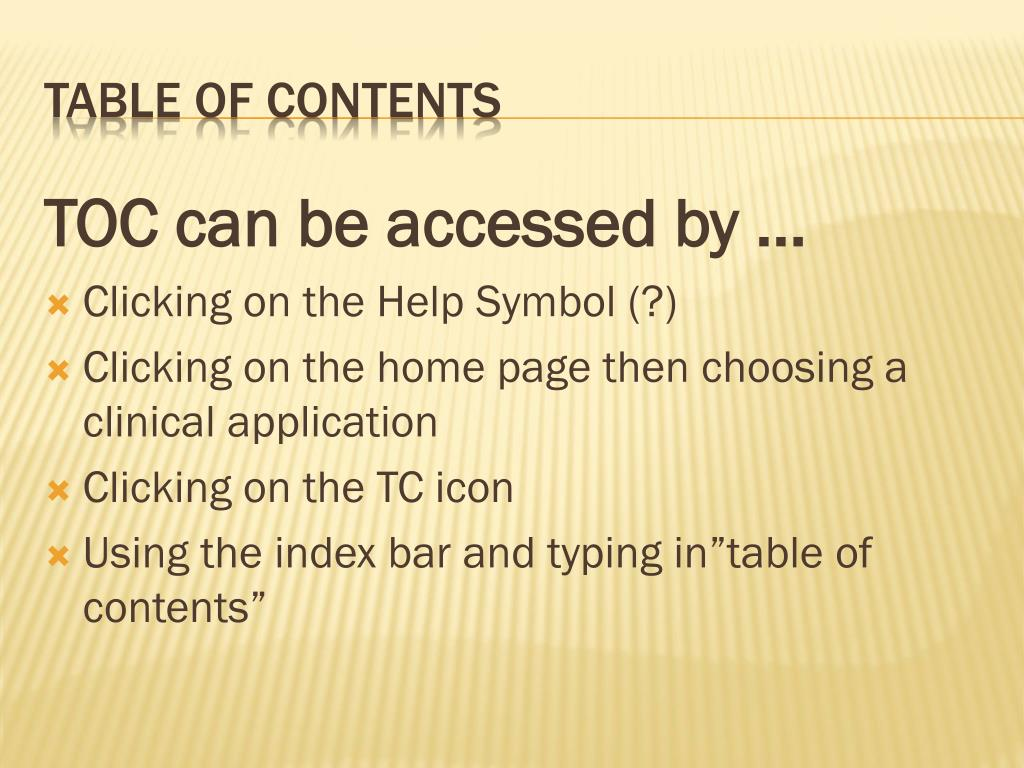 TOC can be accessed by ...