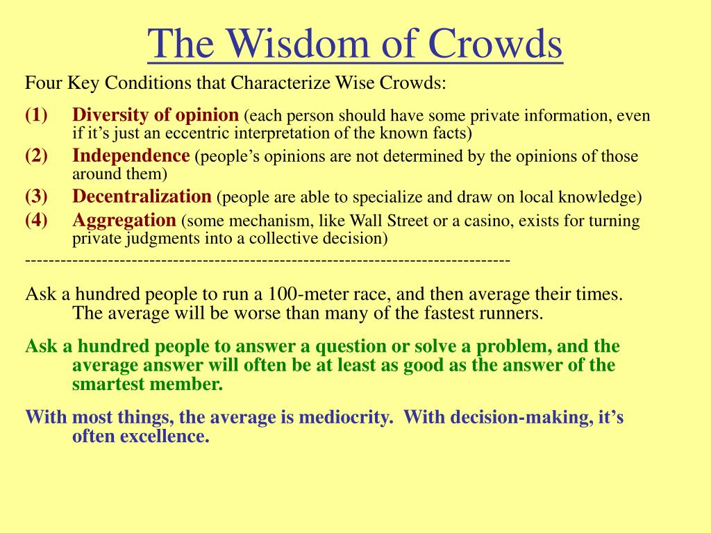 The wisdom of crowds summary