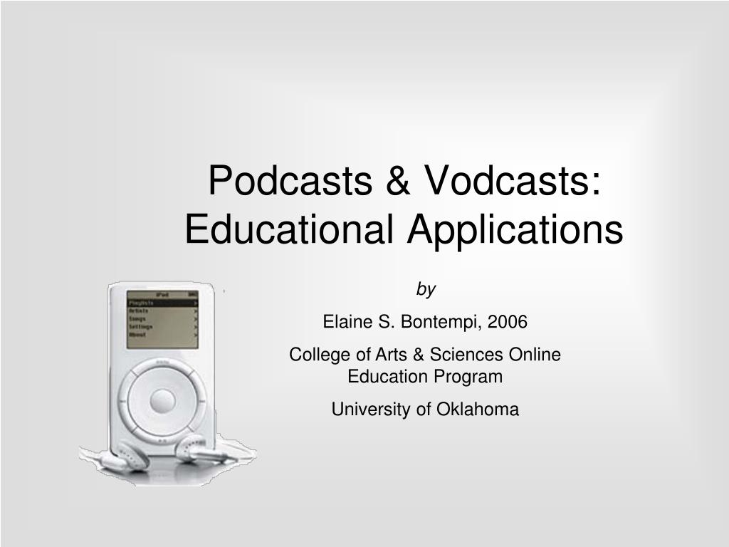 podcasts vodcasts educational applications l.