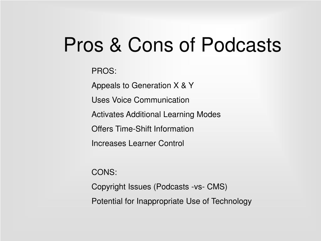 Pros & Cons of Podcasts