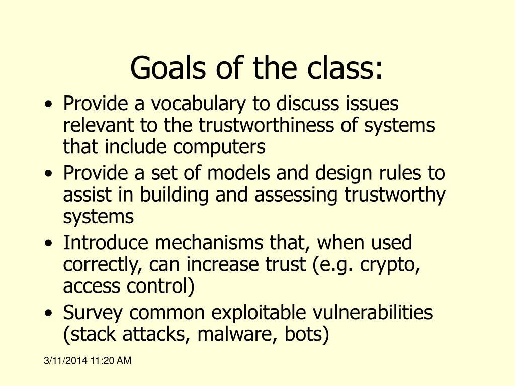 Goals of the class: