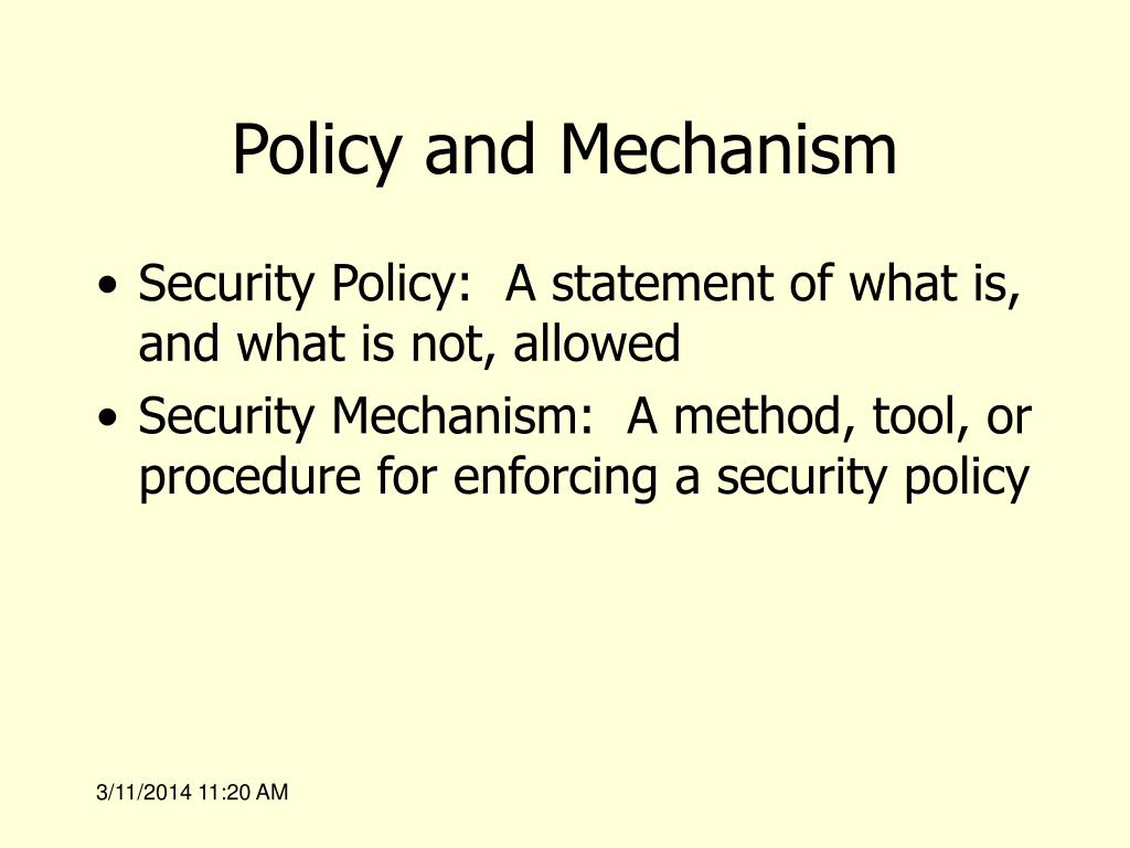 Policy and Mechanism