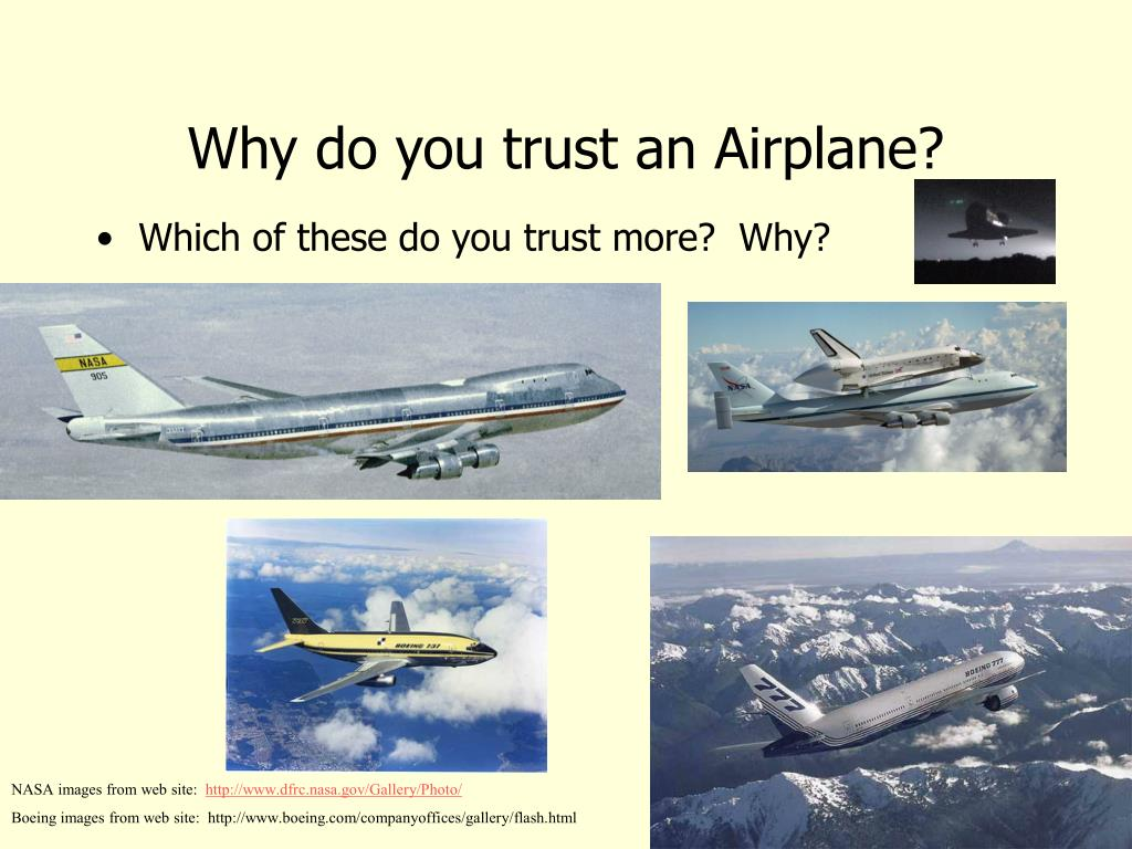 Why do you trust an Airplane?