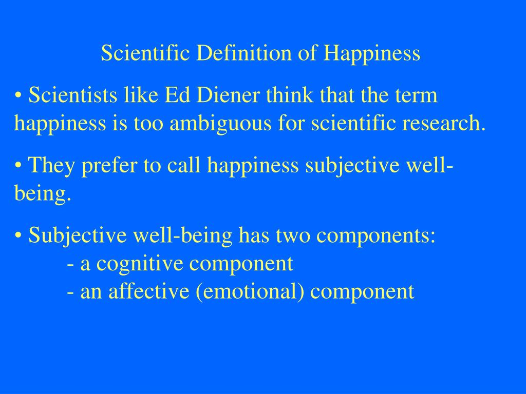 Scientific Definition of Happiness