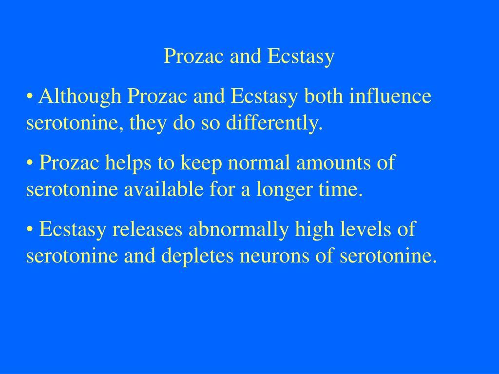 Prozac and Ecstasy