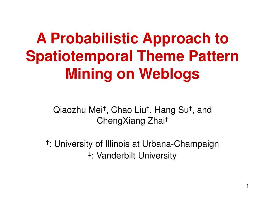 a probabilistic approach to spatiotemporal theme pattern mining on weblogs l.
