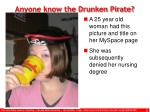 anyone know the drunken pirate