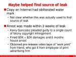 maybe helped find source of leak