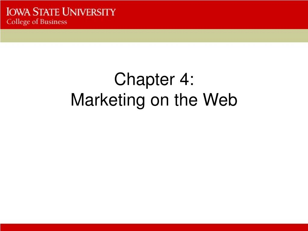 chapter 4 marketing on the web l.