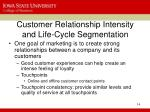 customer relationship intensity and life cycle segmentation