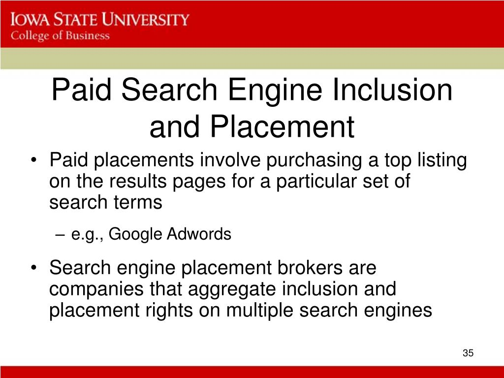 Paid Search Engine Inclusion and Placement