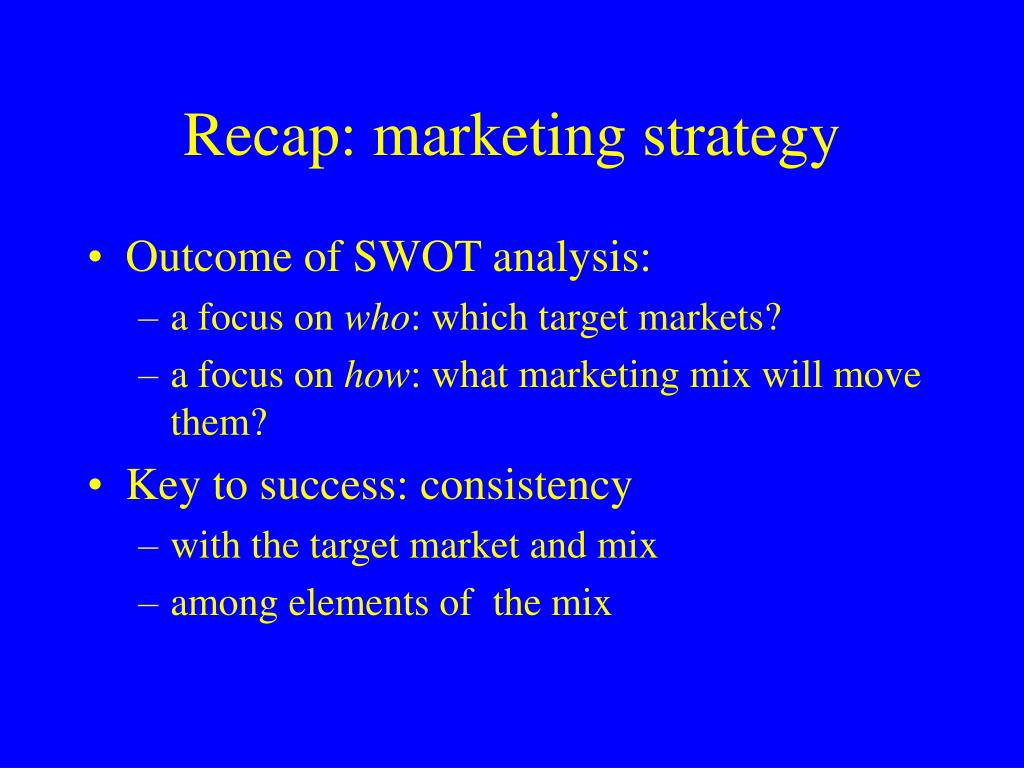 Recap: marketing strategy
