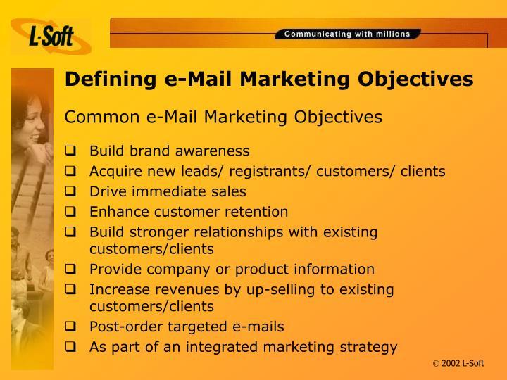 Common e mail marketing objectives
