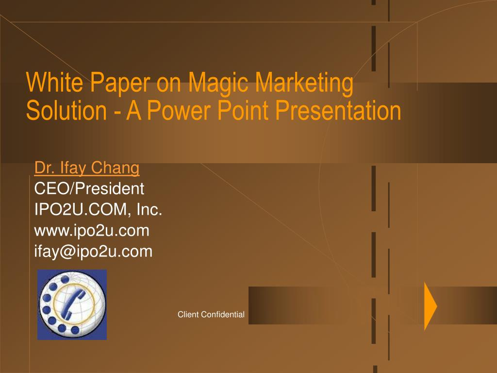 white paper on magic marketing solution a power point presentation l.