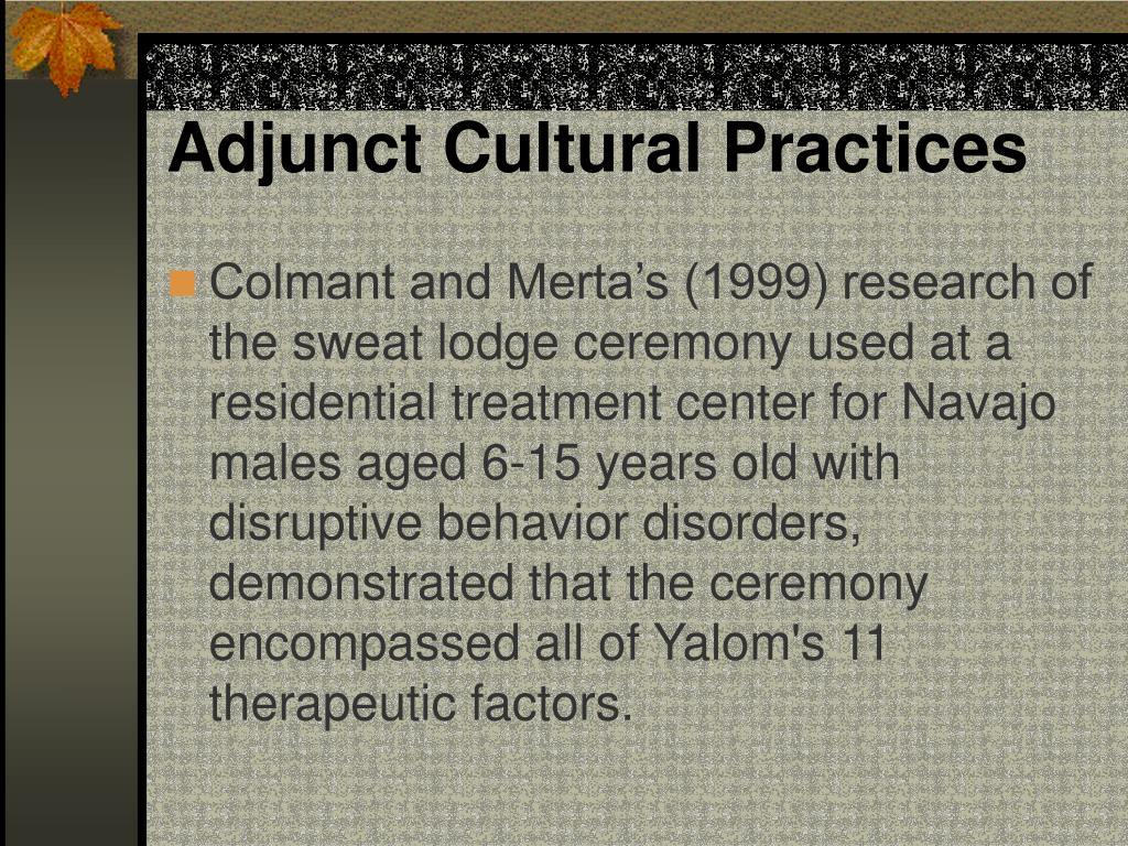 Adjunct Cultural Practices