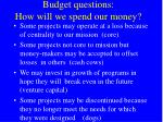 budget questions how will we spend our money