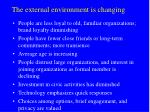 the external environment is changing