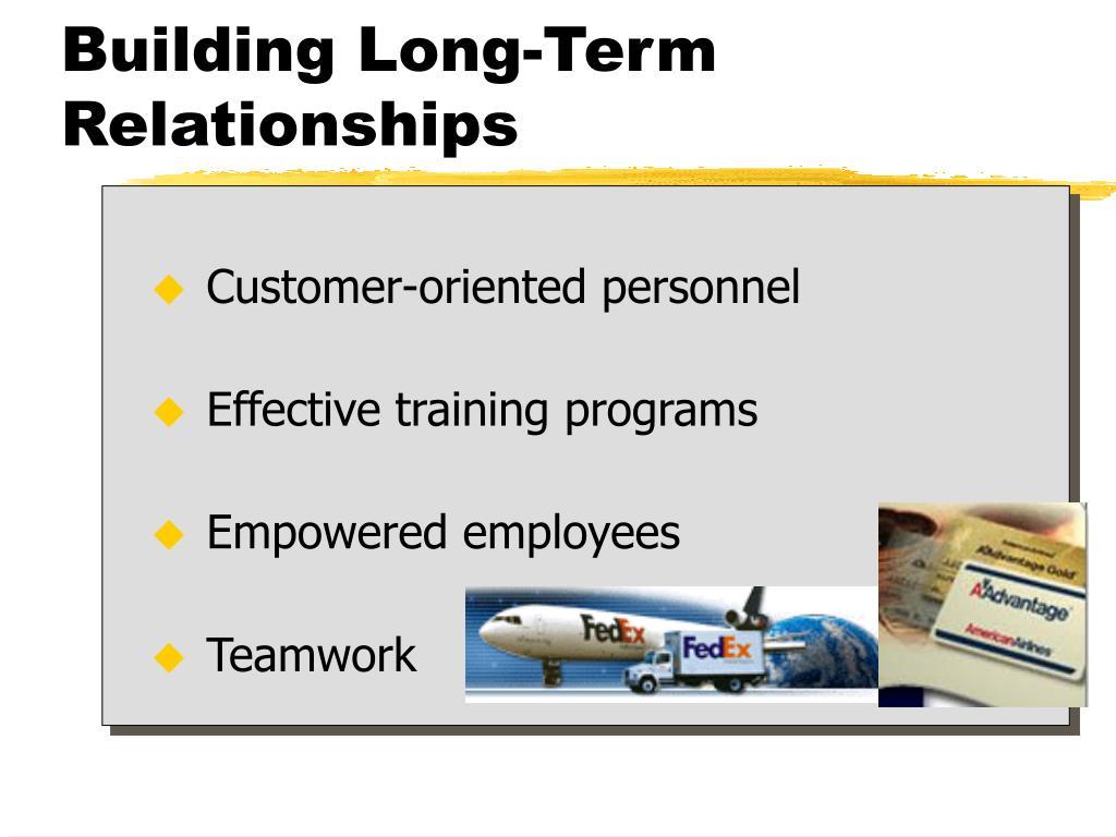 Building Long-Term Relationships