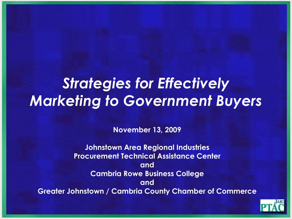strategies for effectively marketing to government buyers l.